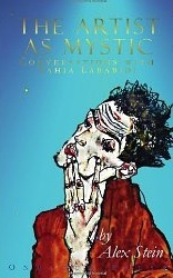 The Artist as Mystic by Yahia Lababidi and Alex Stein
