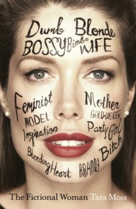The Fictional Woman by Tara Moss