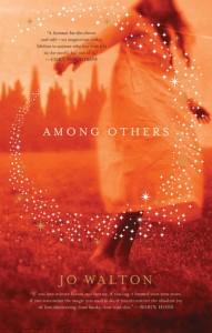 Among Others by Jo Walton