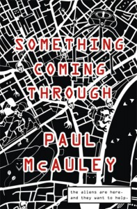 Something Coming Through by Paul McAuley