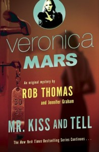 Mr. Kiss and Tell by Rob Thomas & Jennifer Graham
