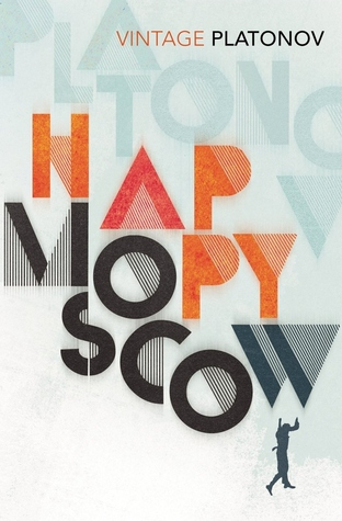 Happy Moscow by Andrei Platonov